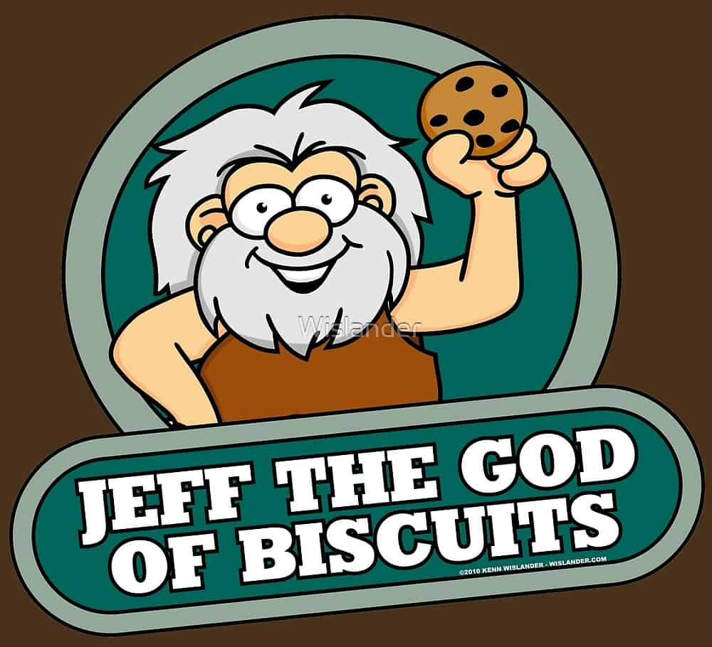 Jeff the God of Biscuits by Jeff Wislander